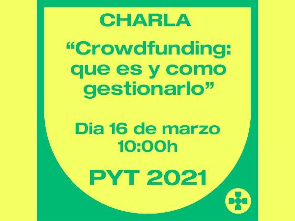 Charla PyT – Crowdfunding: qué es y cómo gestionarlo